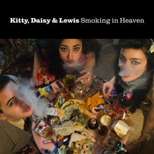 Albumbesprechung: Kitty, Daisy & Lewis: Smoking in Heaven, 2011, Sunday Best